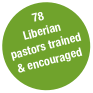 78 Liberian pastors trained & encouraged